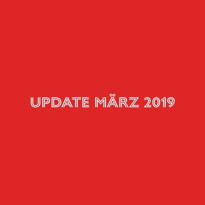 Update März 2019